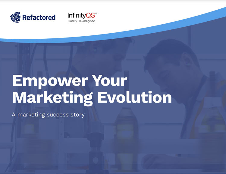 InfinityQS: Empowering a Marketing Evolution